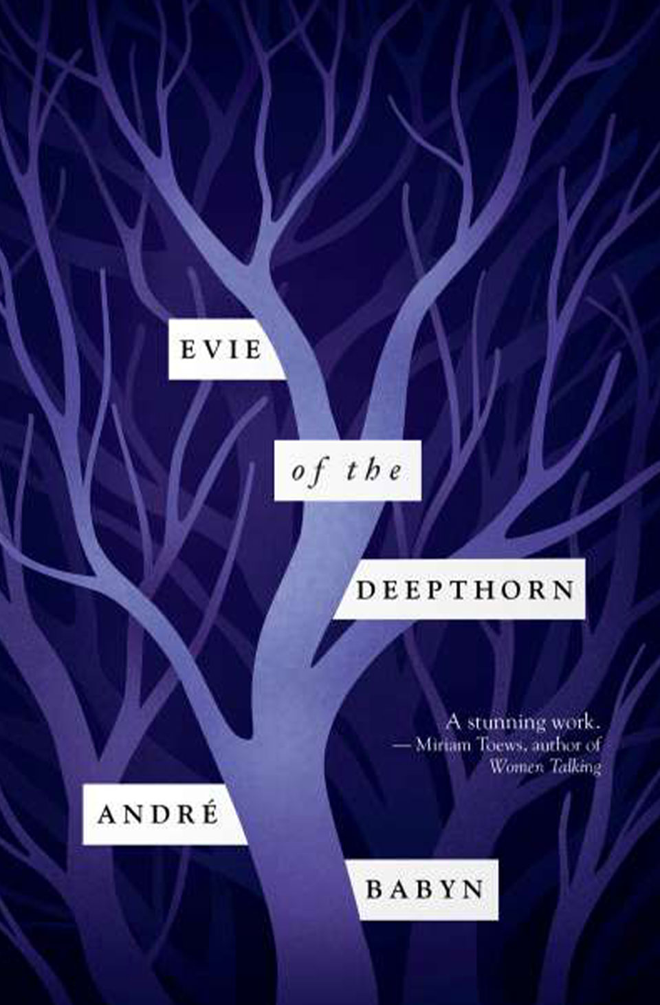 Evie of the Deepthorn by André Babyn