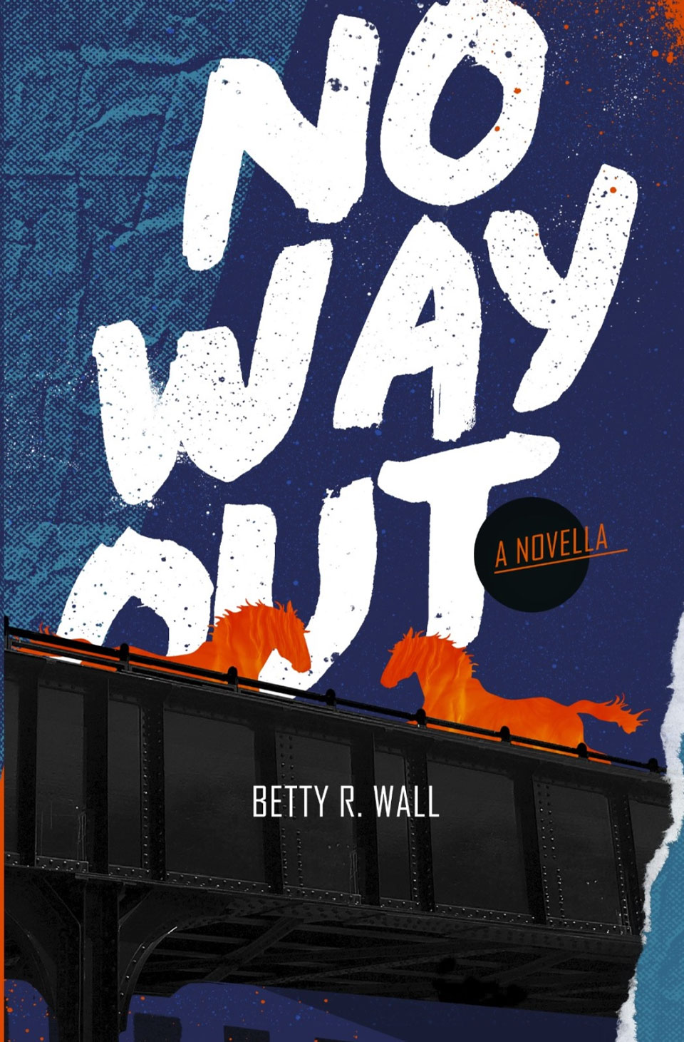 No Way Out by Betty R. Wall