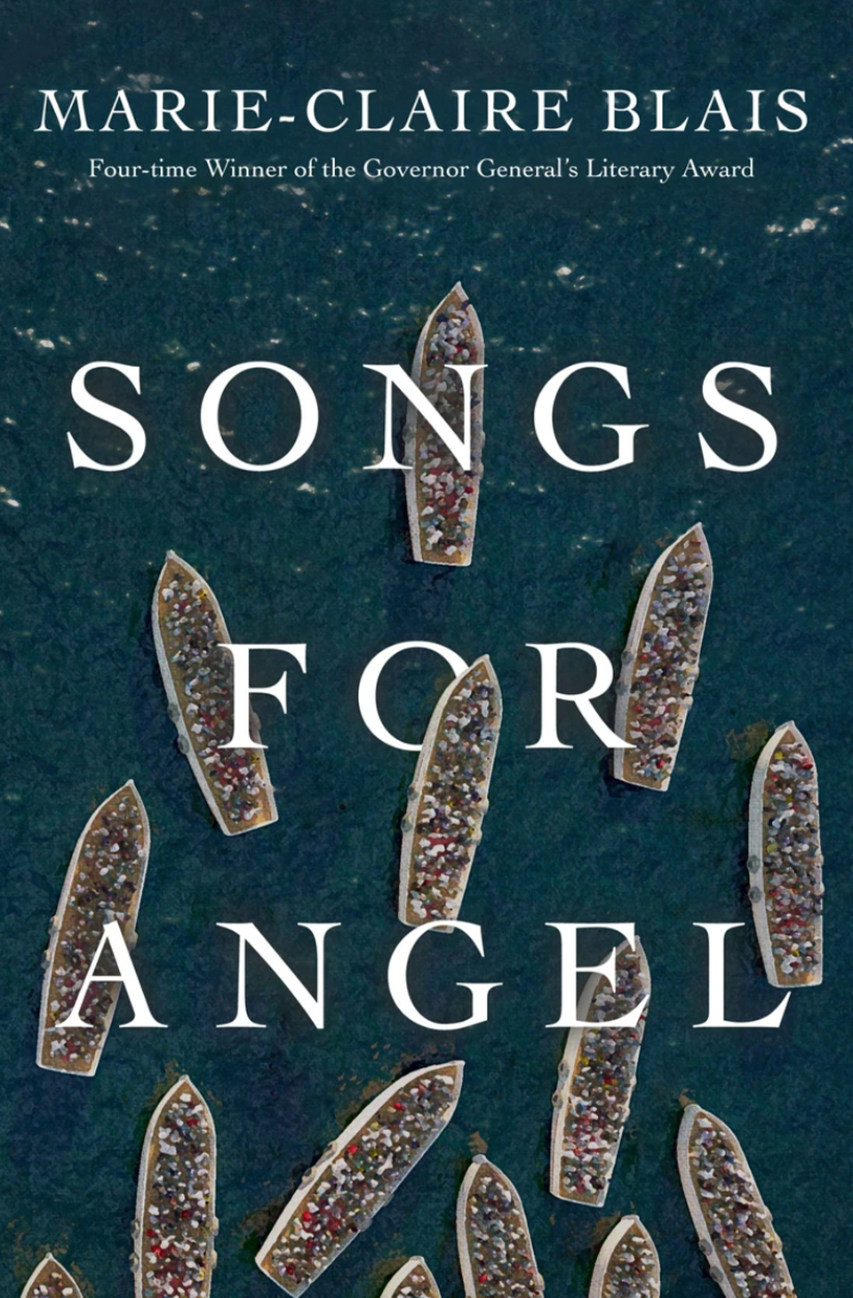 Songs for Angel by Marie-Claire Blais