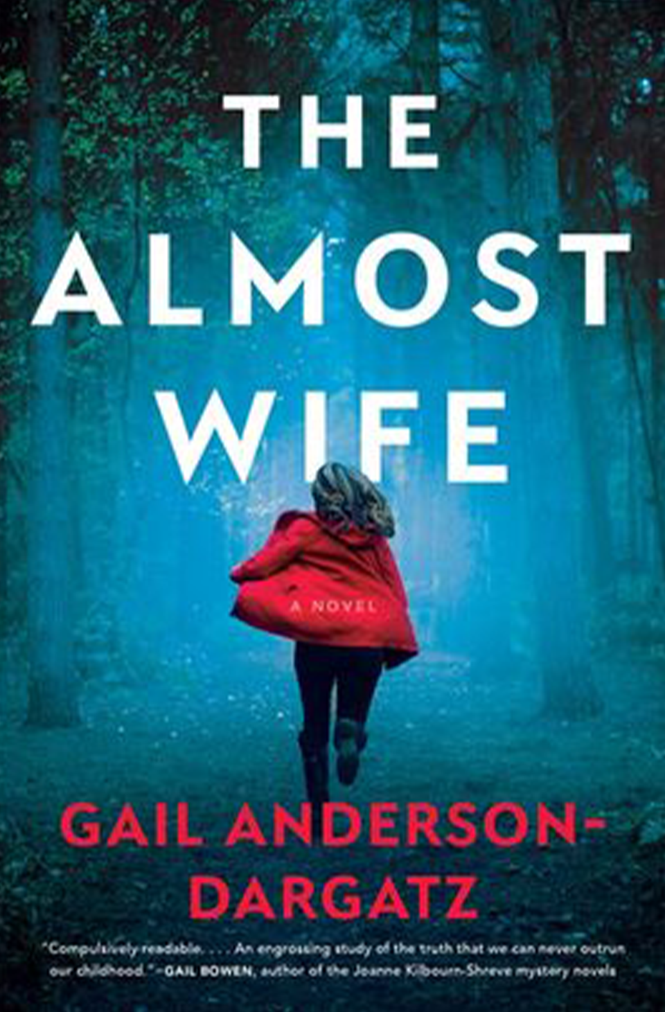 The Almost Wife by Gail Anderson-Dargatz