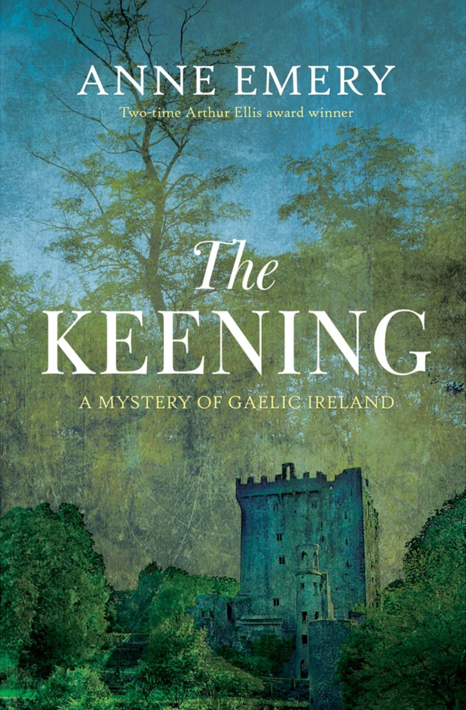 The Keening by Anne Emery