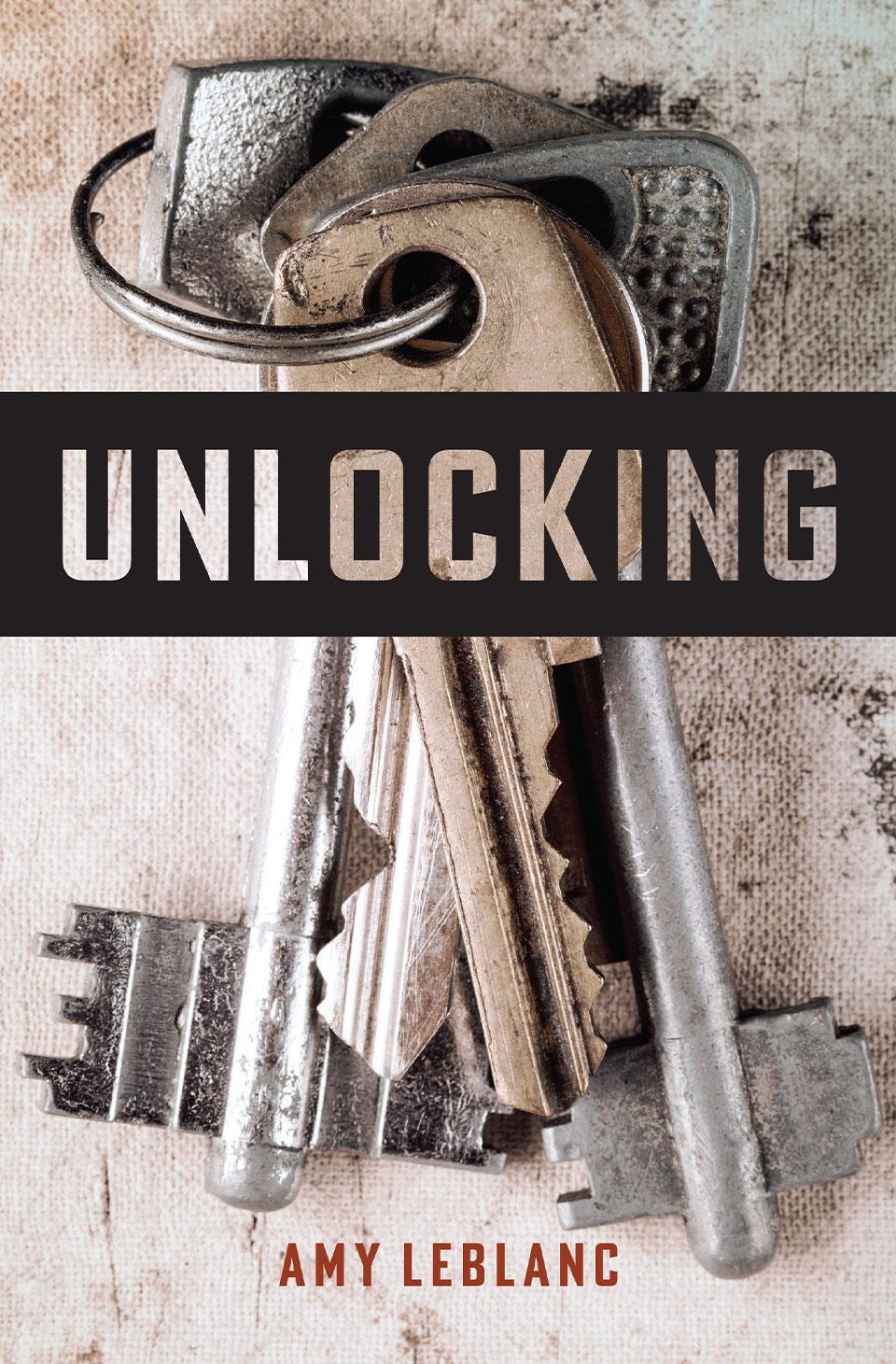 Unlocking by Amy LeBlanc