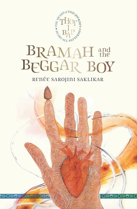 Bramah and the Beggar Boy by Renée Sarojini Saklikar