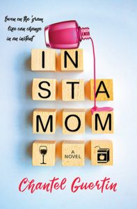 Insta Mom by Chantel Guertin