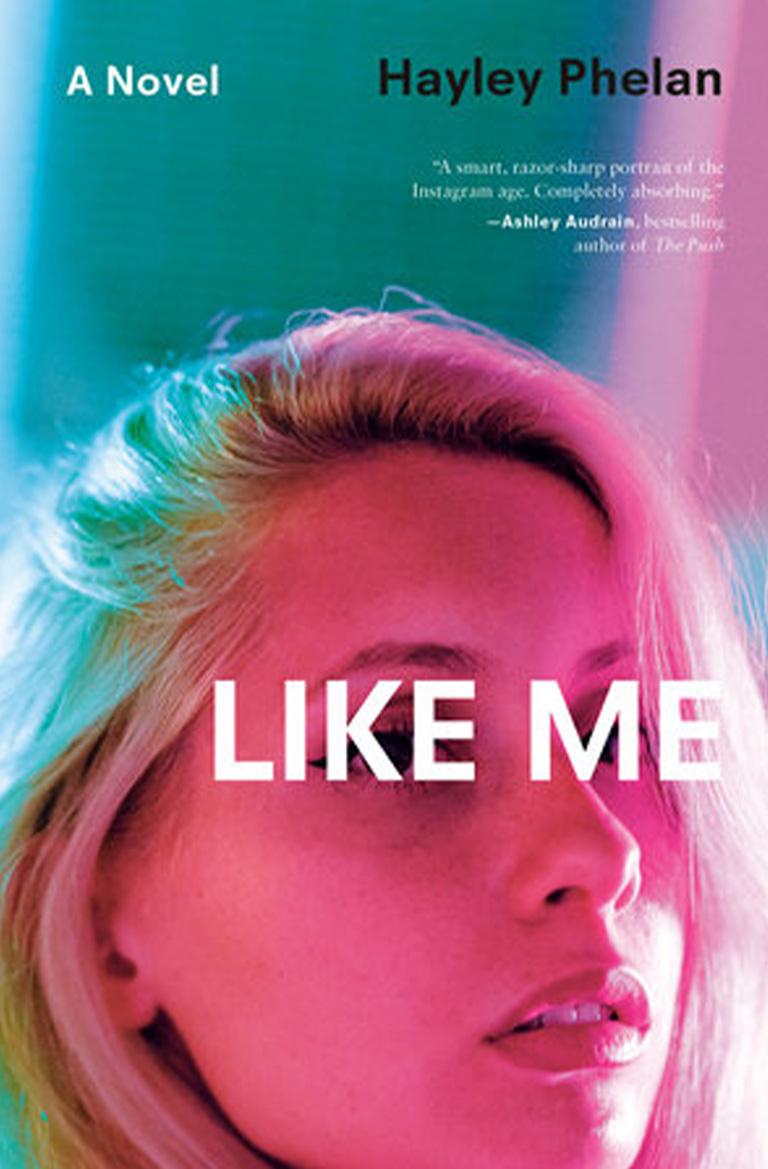 Like Me by Hayley Phelan