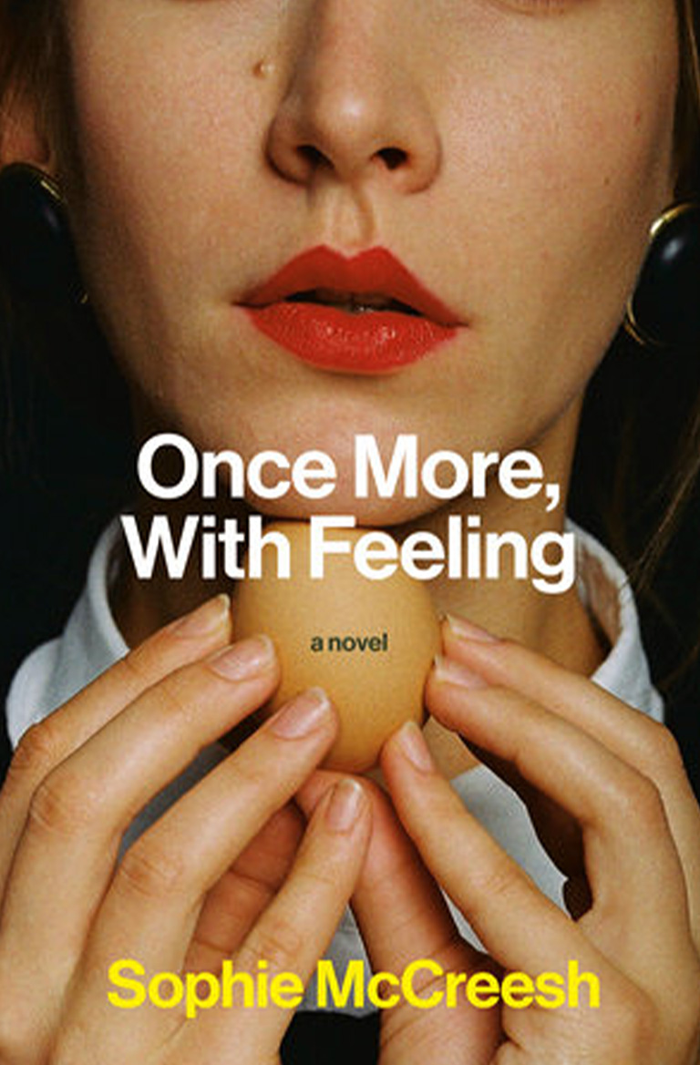 Once More, With Feeling by Sophie McCreesh