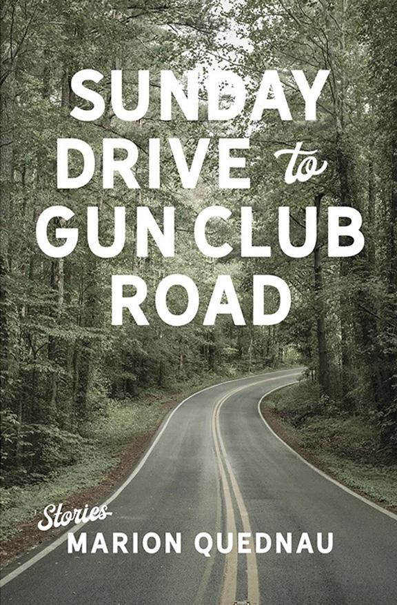 Sunday Drive to Gun Club Road by Marion Quednau