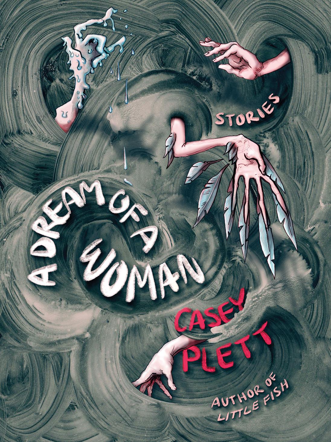 A Dream of a Woman by Casey Plett
